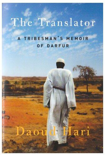 9780812979596: THE TRANSLATOR: A Tribesman's Memoir of Darfur.