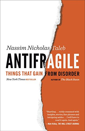 9780812979688: Antifragile: Things That Gain from Disorder (Incerto)