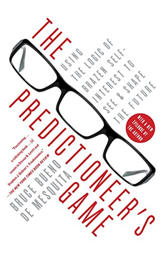 9780812979770: The Predictioneer's Game: Using the Logic of Brazen Self-Interest to See and Shape the Future