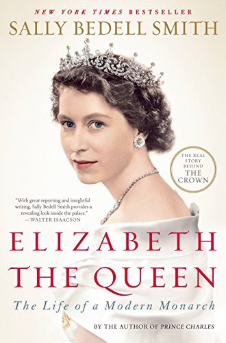 9780812979794: Elizabeth the Queen: The Life of a Modern Monarch