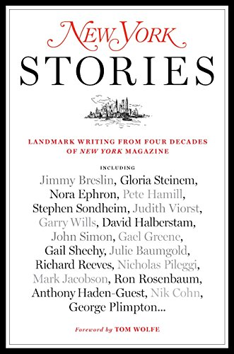 9780812979923: New York Stories: Landmark Writing from Four Decades of New York Magazine