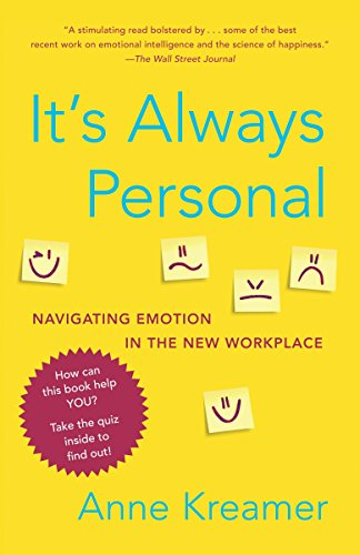 9780812979930: It's Always Personal: Navigating Emotion in the New Workplace