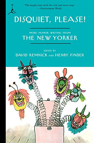 Disquiet, Please!: More Humor Writing from The: New Yorker