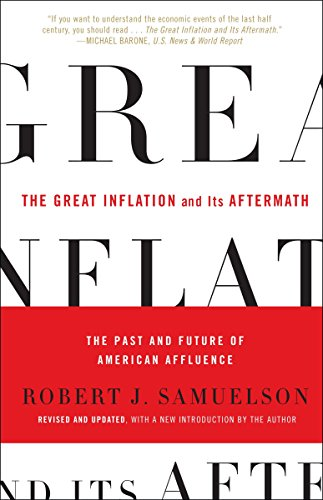 9780812980042: The Great Inflation and Its Aftermath: The Past and Future of American Affluence