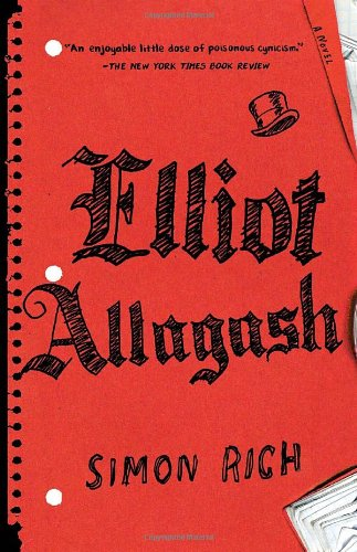 9780812980394: Elliot Allagash: A Novel