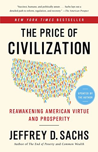 9780812980462: The Price of Civilization: Reawakening American Virtue and Prosperity