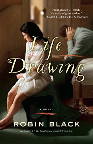 9780812980677: Life Drawing: A Novel
