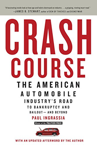 9780812980752: Crash Course: The American Automobile Industry's Road to Bankruptcy and Bailout-and Beyond