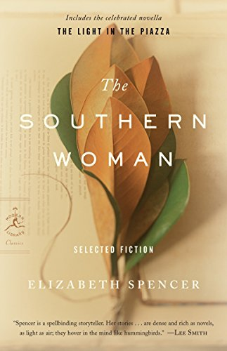 The Southern Woman: Selected Fiction: Spencer, Elizabeth