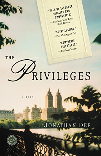The Privileges: A Novel (Random House Reader's Circle) (0812980794) by Dee, Jonathan