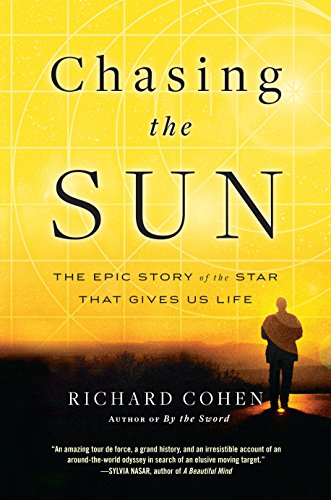 9780812980929: Chasing the Sun: The Epic Story of the Star That Gives Us Life