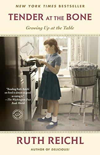 9780812981117: Tender at the Bone: Growing Up at the Table (Random House Reader's Circle)