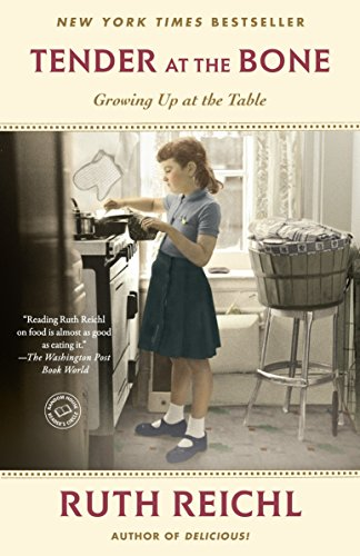 9780812981117: Tender at the Bone: Growing Up at the Table (Random House Reader's Circle)