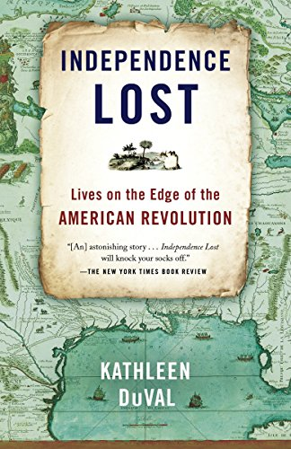 9780812981209: Independence Lost: Lives on the Edge of the American Revolution