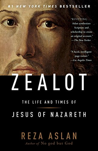 9780812981483: Zealot: The Life and Times of Jesus of Nazareth