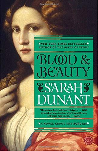 9780812981612: Blood and Beauty: A Novel About the Borgias