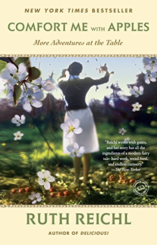9780812981629: Comfort Me with Apples: More Adventures at the Table (Random House Reader's Circle)