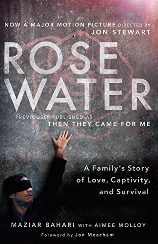 9780812981803: Rosewater (Movie Tie-in Edition): A Family's Story of Love, Captivity, and Survival