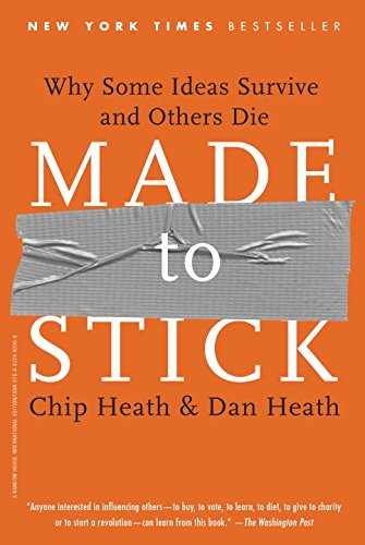 9780812982008: Made to Stick: Why Some Ideas Take Hold and Others Come Unstuck