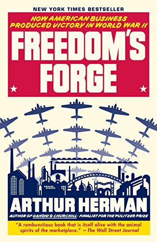 9780812982046: Freedom's Forge: How American Business Produced Victory in World War II