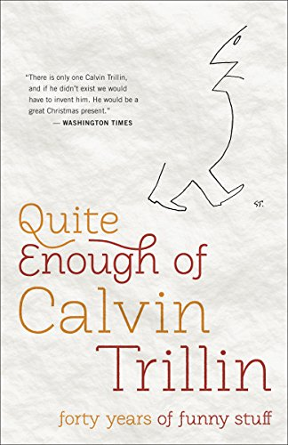 9780812982213: Quite Enough of Calvin Trillin: Forty Years of Funny Stuff