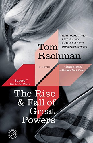 9780812982398: The Rise & Fall of Great Powers: A Novel