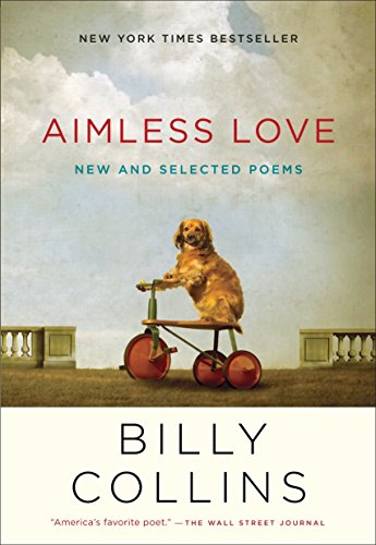 9780812982671: Aimless Love: New and Selected Poems
