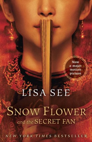 9780812982718: Snow Flower and the Secret Fan: A Novel (Random House Reader's Circle)