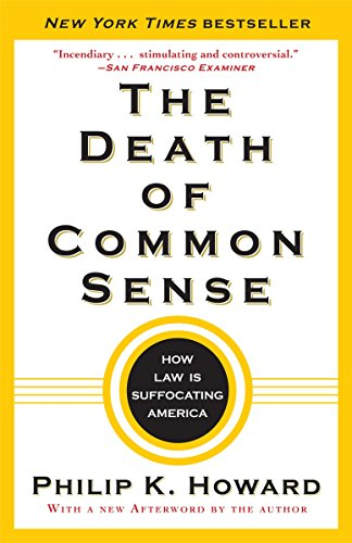 9780812982749: The Death of Common Sense: How Law Is Suffocating America
