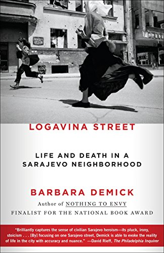 9780812982763: Logavina Street: Life and Death in a Sarajevo Neighborhood