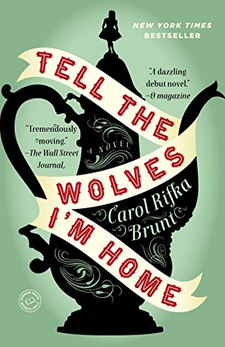 9780812982855: Tell the Wolves I'm Home: A Novel