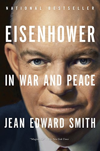 9780812982886: Eisenhower in War and Peace