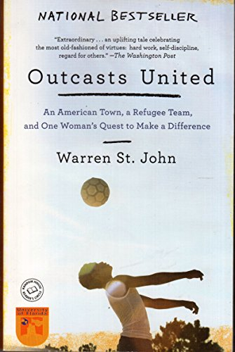 9780812982916: Outcasts United: An American Town, a Refugee Team, and One Woman's Quest to Make a Difference
