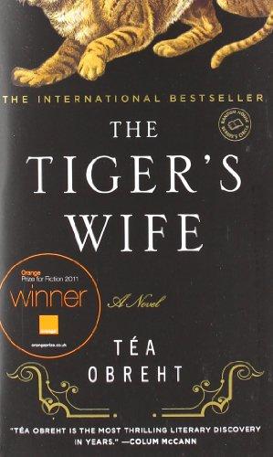 The Tiger's Wife: Tea Obreht