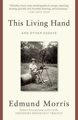 9780812983227: This Living Hand: And Other Essays