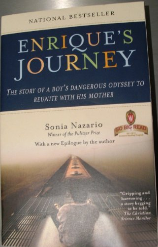 9780812983234: Enrique's Journey: The Story of a Boy's Dangerous Odyssey to Reunite with His Mother