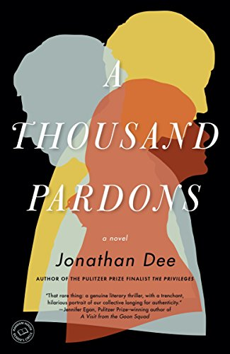 9780812983388: A Thousand Pardons: A Novel