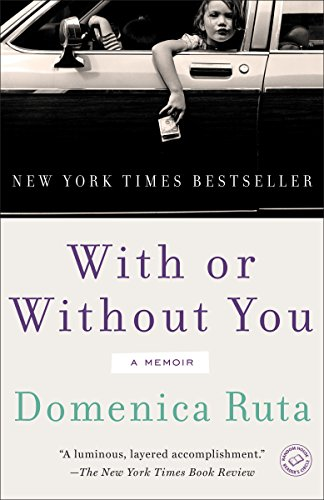 9780812983401: With or Without You: A Memoir