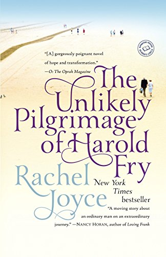9780812983456: The Unlikely Pilgrimage of Harold Fry: A Novel
