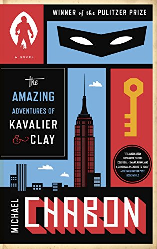 The Amazing Adventures of Kavalier and Clay: Chabon, Michael