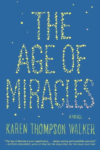 9780812983609: The Age of Miracles: A Novel