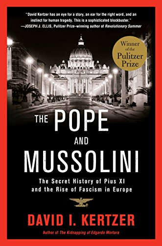 9780812983678: The Pope and Mussolini: The Secret History of Pius XI and the Rise of Fascism in Europe