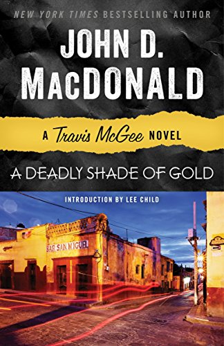 9780812983968: A Deadly Shade of Gold: A Travis McGee Novel
