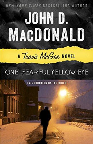 9780812983999: One Fearful Yellow Eye: A Travis McGee Novel