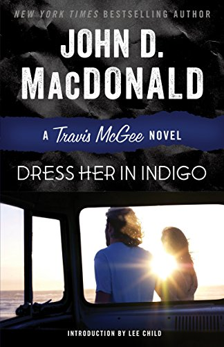 9780812984040: Dress Her in Indigo (Travis Mcgee)