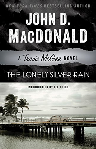 9780812984125: The Lonely Silver Rain: A Travis McGee Novel