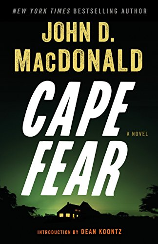 9780812984132: Cape Fear: A Novel
