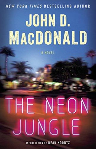 9780812984194: The Neon Jungle: A Novel