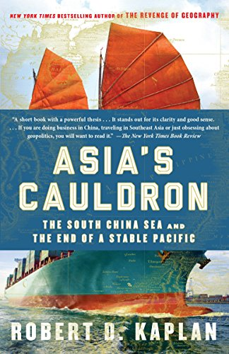 9780812984804: Asia's Cauldron. The South China Sea and the End: The South China Sea and the End of a Stable Pacific