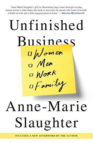 9780812984972: Unfinished Business: Women Men Work Family
